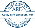 Dr. Kathy Langevin - Certified by the American Board of Dermatology
